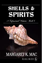 Shells and Spirits (A Professional Woman Book 3) Kindle Edition