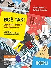 Permalink to Vsё tak! Grammatica e lessico della lingua russa. Livelli A1-A2 del Quadro Comune Europeo di Riferimento per le Lingue PDF