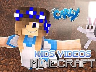 Clip: Little Carly - Kids Minecraft Videos