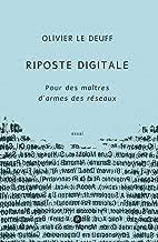 Riposte digitale: Pour des maîtres d'armes des réseaux