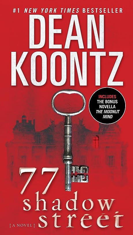 77 Shadow Street (with bonus novella The Moonlit Mind): A Novel (Pendleton Book 1)