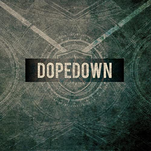 DOPEDOWN [Explicit]