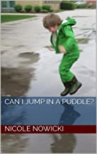 Can I Jump in a Puddle? (Can I Series? Book 2) (English Edition)
