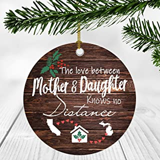 Merry Christmas Ornament Two State Map California Michigan - The Love Between Mother And Daughter Knows No Distance - Christmas Ideas Gift Long Distance Mom And Daughter Ornament 3