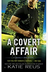 A Covert Affair (A Deadly Ops Novel Book 5) Kindle Edition