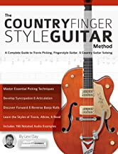 The Country Fingerstyle Guitar Method: A Complete Guide to Travis Picking, Fingerstyle Guitar, & Country Guitar Soloing (Learn Country Guitar Book 2) (English Edition)