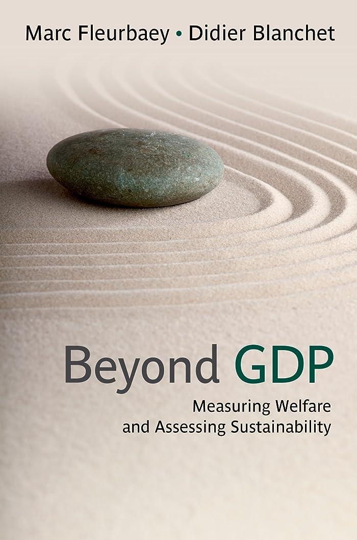 批判する途方もないコートBeyond GDP: Measuring Welfare and Assessing Sustainability (English Edition)