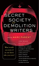 The Secret Society of Demolition Writers: Stories (English Edition)