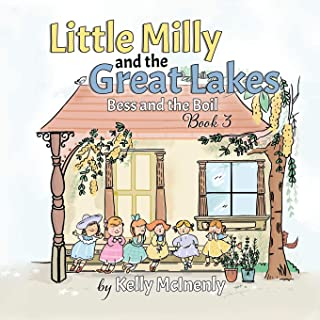 Little Milly and the Great Lakes: Bess and the Boil