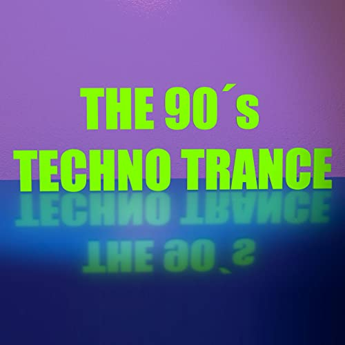 The 90s Techno Trance