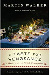 A Taste for Vengeance: A Bruno, Chief of Police novel (Bruno Chief of Police Book 13) Kindle Edition