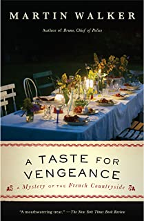A Taste for Vengeance: A Bruno, Chief of Police novel (Bruno Chief of Police Book 11)