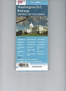 Washington D.C., Beltway, District of Columbia: Including Alexandria VA, Arlington VA, Burke VA, Chevy Chase MD ... plus Washington D.C. Metro Rail map, Washington-Baltimore orientation map