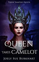 Queen Takes Camelot: Gwen (Their Vampire Queen Book 10)