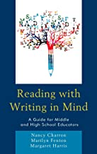 Reading with Writing in Mind: A Guide for Middle and High School Educators