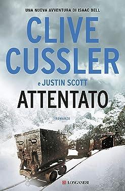 Attentato: Una nuova avventura di Isaac Bell (Italian Edition)