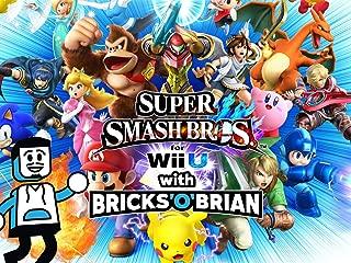 Clip: Super Smash Bros. for Wii U with Bricks 'O' Brian!