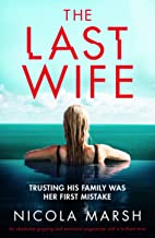 The Last Wife: An absolutely gripping and emotional page-turner with a brilliant twist