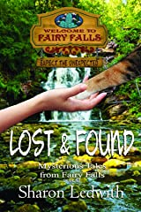 Lost and Found (Mysterious Tales from Fairy Falls Book 1) Kindle Edition
