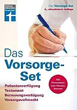 Das Vorsorge-Set: Patientenverfügung, Testament, Betreuungsverfügung, Vorsorgevollmacht, Der Ratgeber – aktualisierte Auflage 2019