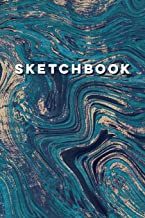 Sketchbook: Blank Unlined Art Journal & Notebook Diary for Women, Men, Boys & Girls   Fill-In Date Entries for Drawings, Doodles, Brainstorming & ... Journals for Creative Writing and Planning)