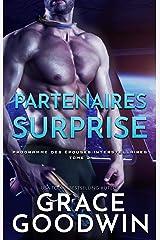 Partenaires Surprise (Programme des Épouses Interstellaires t. 21) Format Kindle