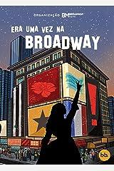 Era uma vez na Broadway: Uma antologia musical eBook Kindle