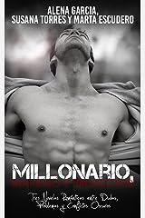 Millonario, Mafioso y Protector: Tres Novelas Románticas entre Dudas, Problemas y Conflictos Oscuros (Colección de Romance y Erótica) Versión Kindle