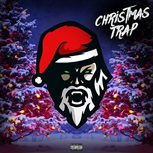 Christmas Trap Music.Christmas Trap Explicit By Instrumental Trap Beats Gang On