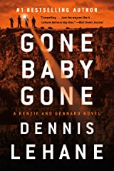 Gone, Baby, Gone: A Novel (Patrick Kenzie and Angela Gennaro Book 4) Kindle Edition