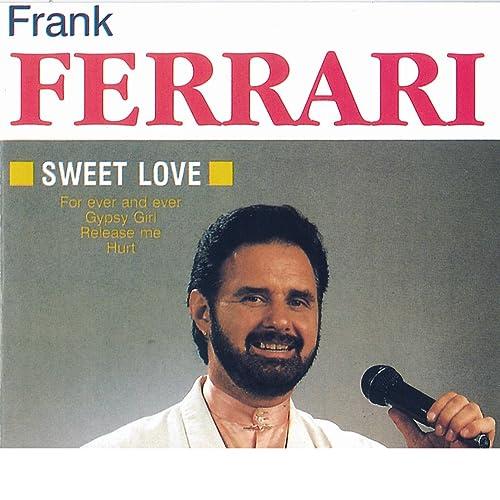 Sweet Love Von Frank Ferrari Bei Amazon Music Amazon De