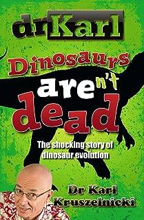 Dinosaurs Aren't Dead