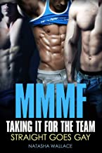 Taking it for the Team: MMMF Straight to Gay