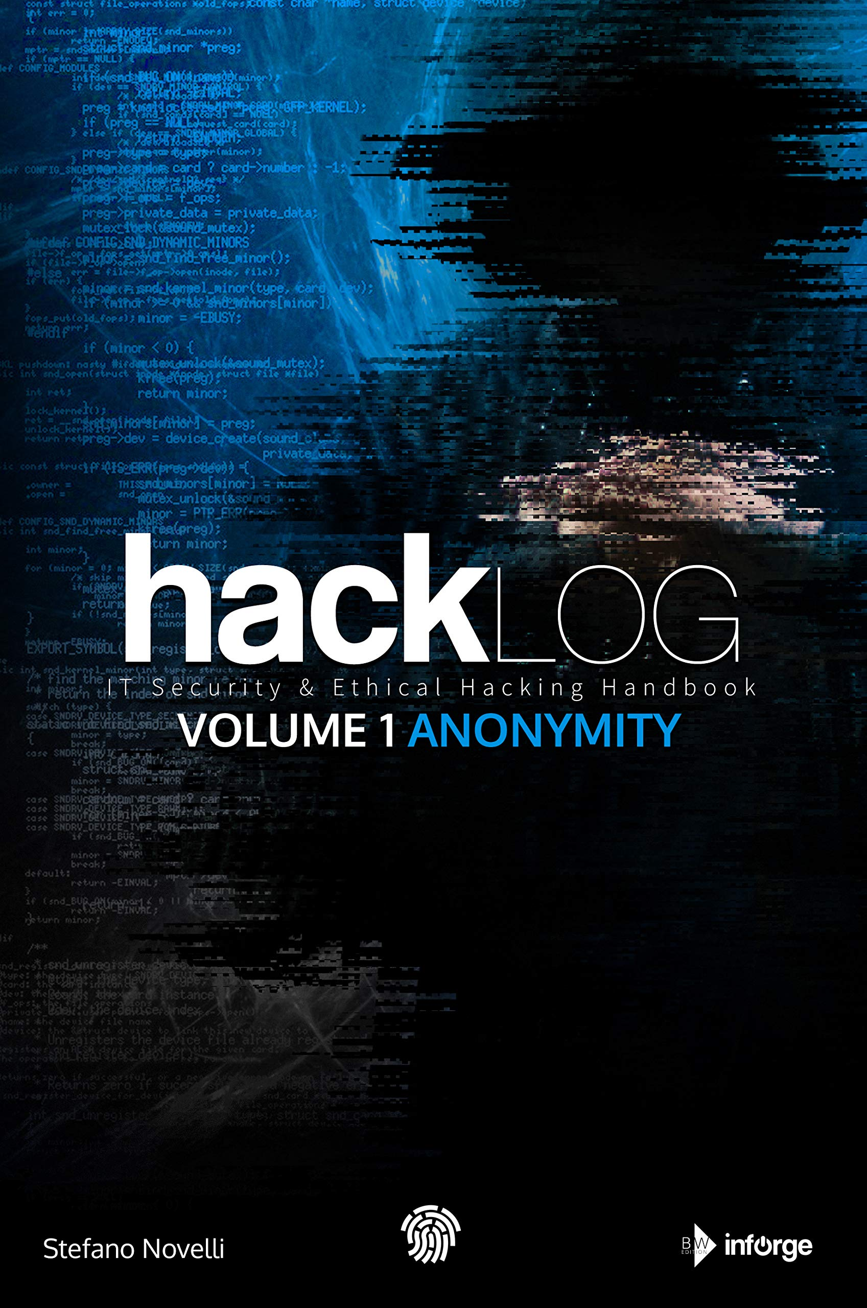 Image OfHacklog Volume 1 Anonymity: IT Security & Ethical Hacking Handbook (English Edition)