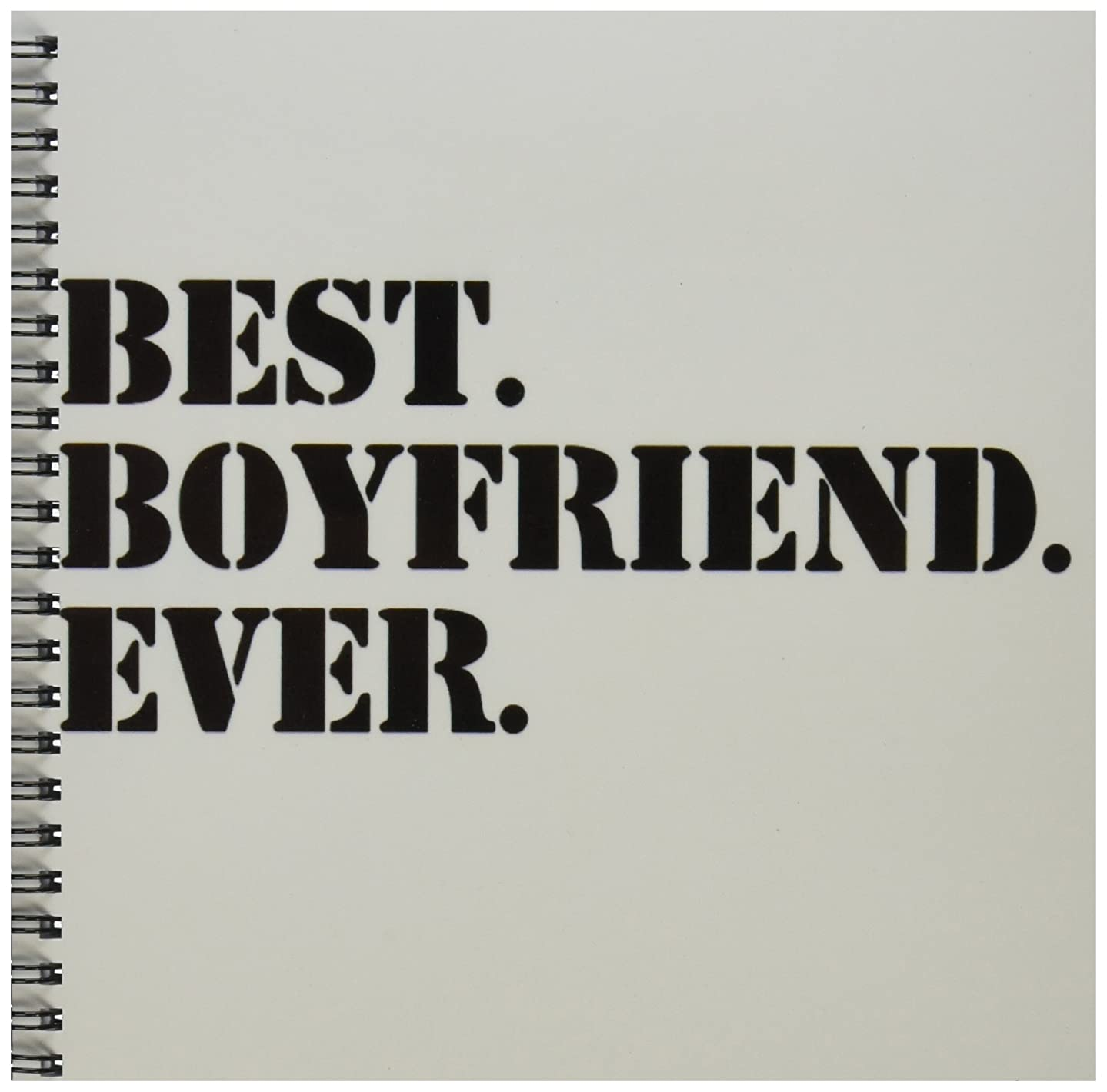 3dRose db_151478_1 Best Boyfriend Ever-Fun Romantic Love Dating Gifts for Him-for Anniversary or Valentines Day-Drawing Book, 8 by 8-Inch