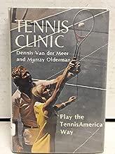 Tennis Clinic; Play the TennisAmerican Way