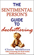 Sponsored Ad - The Sentimental Person`s Guide to Decluttering