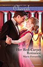 Her Red-Carpet Romance (Matchmaking Mamas Book 18)