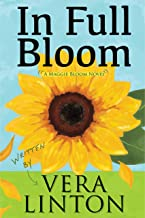 In Full Bloom: A Maggie Bloom Novel