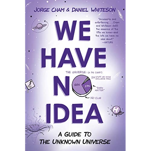 we have no idea a guide to the unknown universe english edition