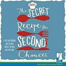 The Secret Recipe for Second Chances