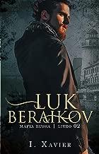 LUK BERAIKOV (MÁFIA RUSSA Livro 2) (Portuguese Edition)