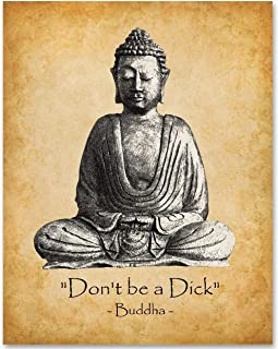 Don't Be A Dick - 11x14 Unframed Art Print - Makes a Great Funny Motivational Gift Under $15