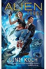 Alien Tango Kindle Edition