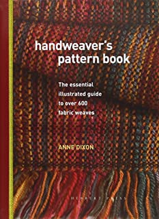 Handweaver's Pattern Book: The essential illustrated guide to over 600 fabric weaves