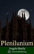 Plenilunium (Italian Edition)
