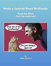 Build an Extreme Green Squirrel-Proof Bird Feeder