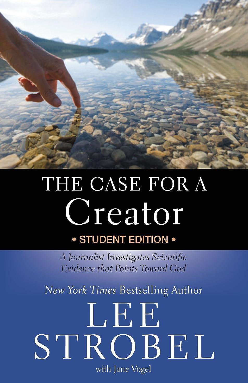 重くするロゴダンプThe Case for a Creator Student Edition: A Journalist Investigates Scientific Evidence That Points Toward God (Case for … Series for Students) (English Edition)