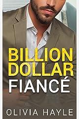 Billion Dollar Fiancé (Seattle Billionaires Book 4) (English Edition) Format Kindle