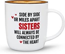 Gifffted Best Sister Ever Coffee Mug, Sister Gifts From Sister, Birthday Gift Ideas For My Sister, Christmas Day Gift For Twin,Big,Little,Younger and Older Sisters, Mugs, Side by Side Miles Apart Cup